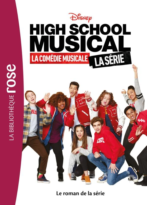 High School Musical - Le roman de la série