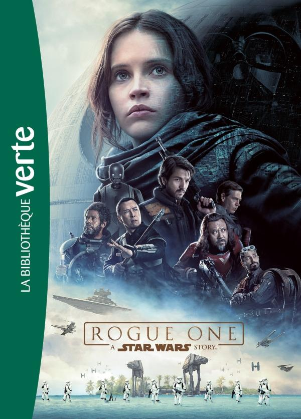 Star Wars - Rogue One - Le roman du film