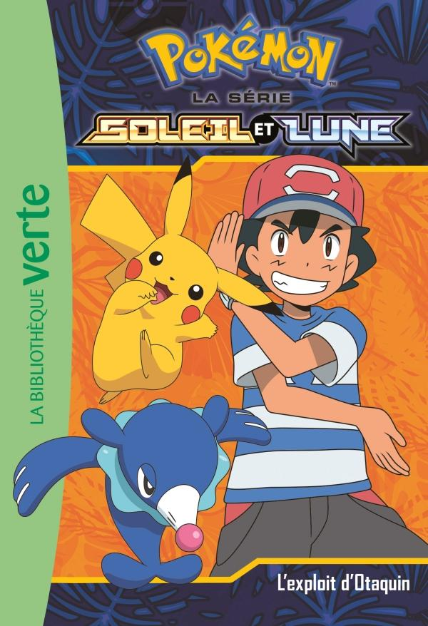 Pokémon Soleil et Lune 05 - L'exploit d'Otaquin