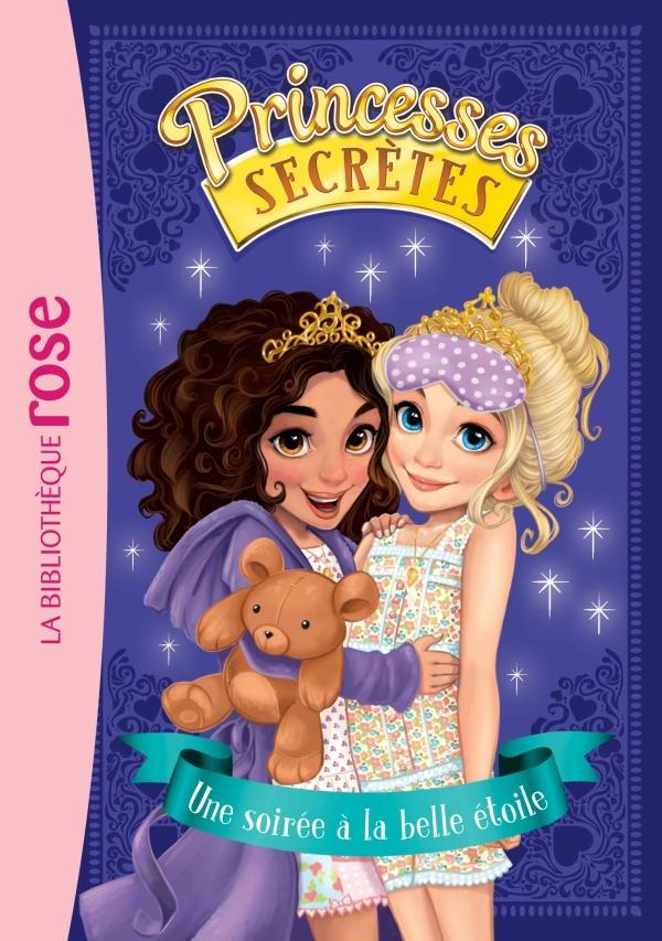 Princesses secrètes 03 - Une soirée à la belle étoile