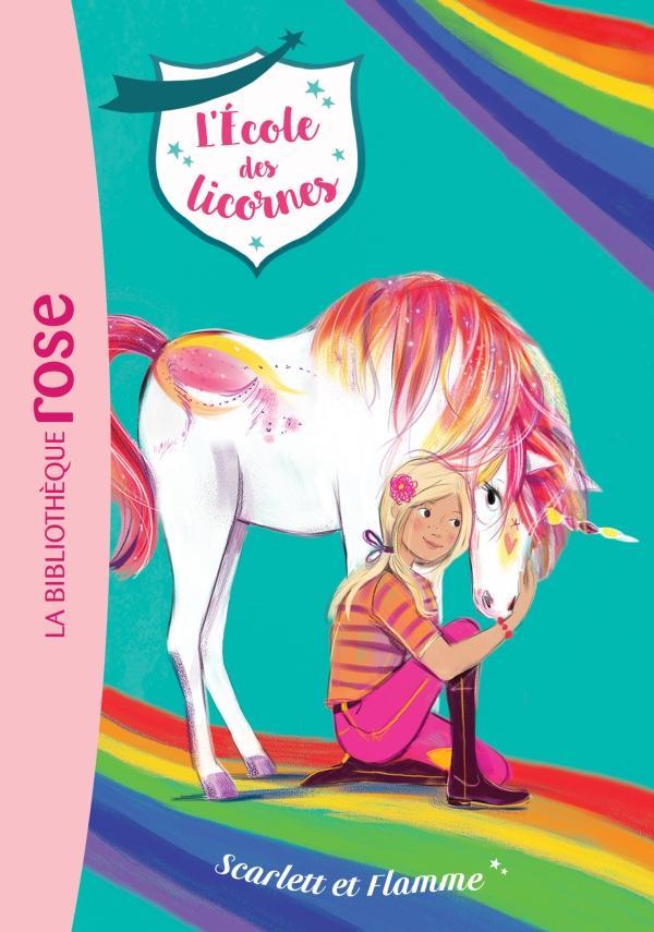 L'Ecole des Licornes 02 - Scarlett et Flamme