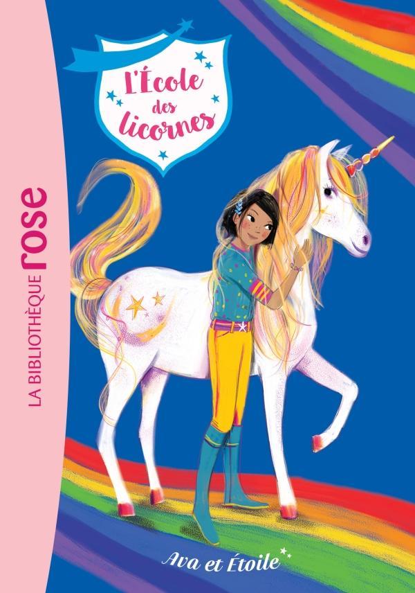 L'école des Licornes 03 - Ava et Etoile