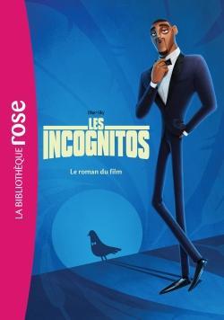 Les Incognitos - Le roman du film