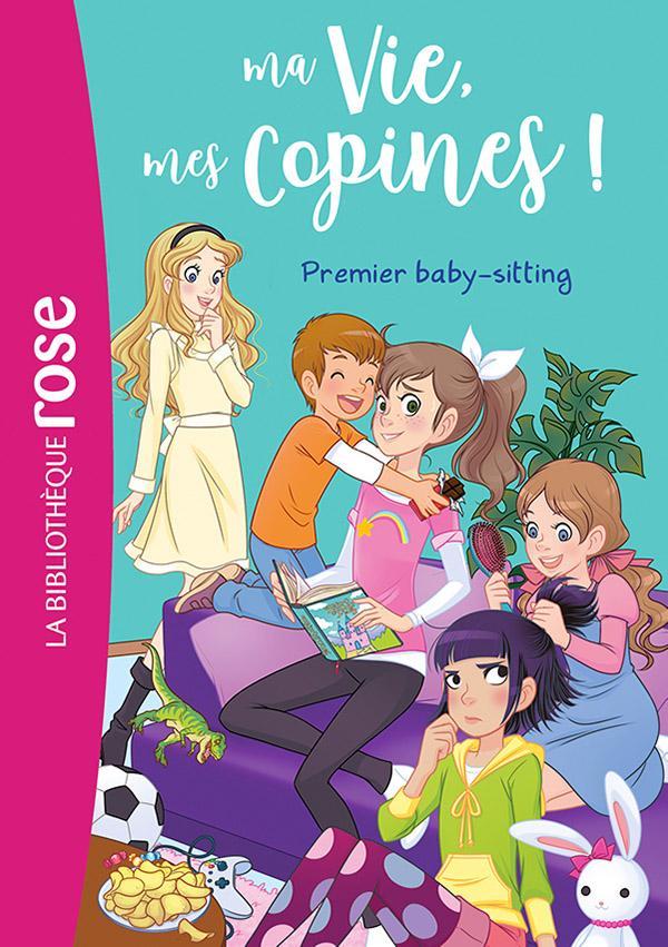 Ma vie, mes copines 17 - Premier baby-sitting