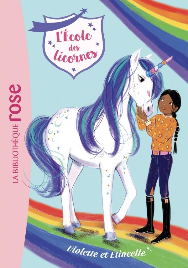 L'école des Licornes 11 - Violette et Étincelle