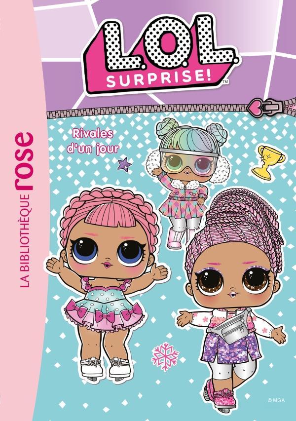 L.O.L. Surprise ! 11 - Rivales d'un jour