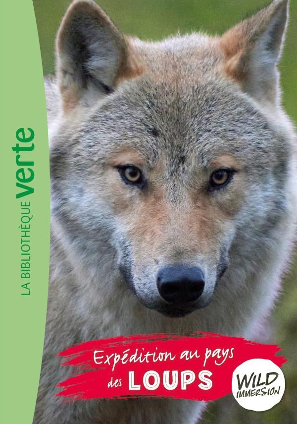 The Wild Immersion 05 - Expédition au pays des loups