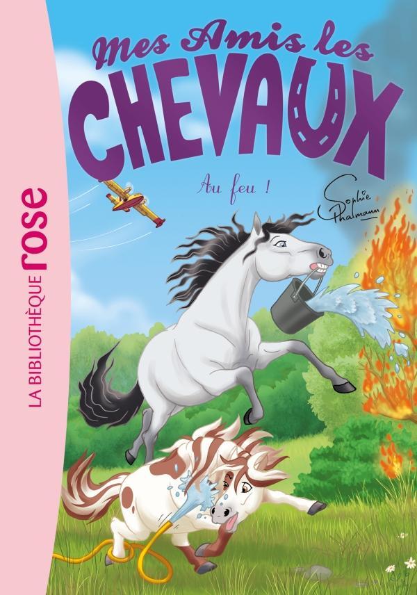 Mes amis les chevaux 30 - Au feu !