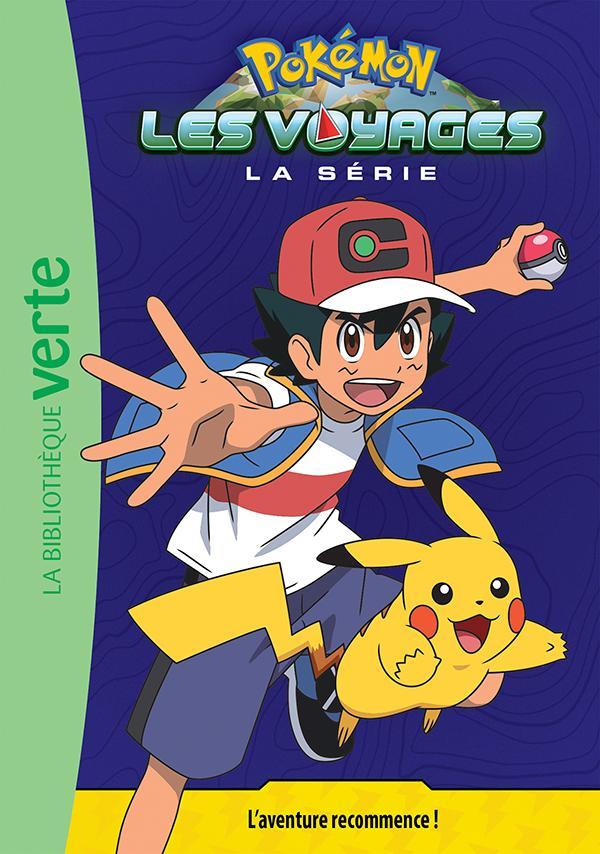 Pokémon Les Voyages 01 - L'aventure recommence !