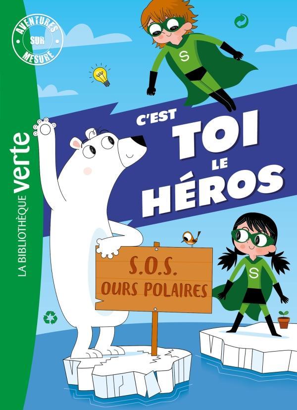 Aventures sur mesure XXL S.O.S. Ours polaires !